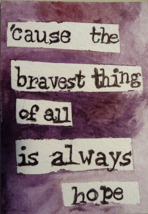 The Bravest Thing of All